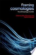 Framing Cosmologies