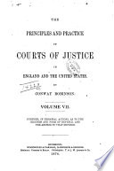 The Practice in Courts of Justice in England and the United States