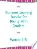 Summer Learning Bundle for Rising Fifth Graders   Weeks 1 6