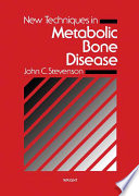 New Techniques In Metabolic Bone Disease book