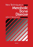 New Techniques In Metabolic Bone Disease book