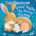 Good Night, My Honey Bunny : sounds of the forest going to...