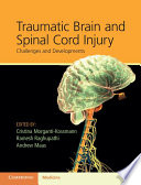 Traumatic Brain And Spinal Cord Injury