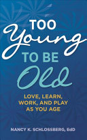 Too Young to Be Old