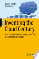 Inventing the Cloud Century