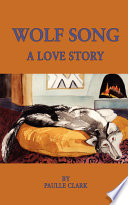 Wolf Song  A Love Story