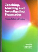 Teaching  Learning and Investigating Pragmatics