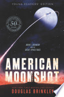 American Moonshot Young Readers Edition