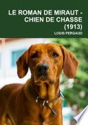 Le Roman De Miraut Chien De Chasse 1913