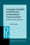 Language Inequality and Distortion in Intercultural Communication