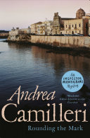 Rounding the Mark In Andrea Camilleri S Inspector Montalbano