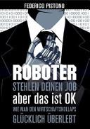 Roboter stehlen deinen Job  aber das ist OK