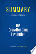 Summary  The Crowdfunding Revolution