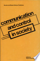 Communication and Control in Society