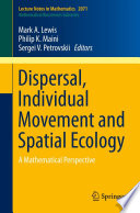 Dispersal  Individual Movement and Spatial Ecology