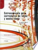 ENTRENAMIENTO PARA CORREDORES DE FONDO Y MEDIO FONDO
