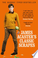 James Acaster s Classic Scrapes