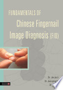 Fundamentals of Chinese Fingernail Image Diagnosis  FID