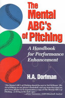 The Mental Abc S Of Pitching