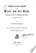 Statistisch-commerzielle Ergebnisse einer Reise um die Erde, unternommen an Bord der österreichischen Fregatte Novara in den Jahren 1857 - 1859