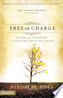 Free Of Charge : forgive.but we live in a world...