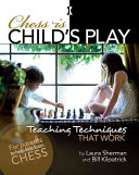 Ebook Chess is Child's Play Epub Laura Sherman,Bill Kilpatrick Apps Read Mobile