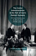 download ebook the carter administration and the fall of iran's pahlavi dynasty pdf epub