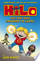Hilo  The Boy Who Crashed to Earth  Hilo Book 1
