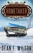 Hometaker  the Great Iron War  Book 6