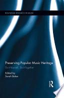 Preserving Popular Music Heritage