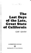 The Last Days of the Late  Great State of California