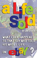 A Life Sold What Ever Happened To That Guy Who Sold His Whole Life On Ebay