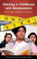 Obesity in Childhood and Adolescence  Understanding development and prevention
