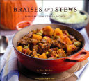 Braises and Stews