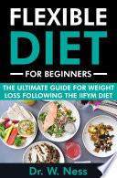 Flexible Diet For Beginners