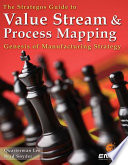 The Strategos Guide to Value Stream   Process Mapping