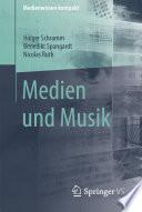 Medien und Musik