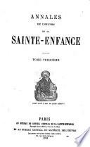 Annales de l'Oeuvre pontificale de la Sainte-Enfance