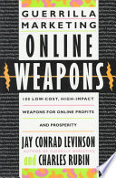 Guerrilla Marketing Online Weapons