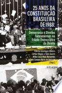 25 anos da Constituição Brasileira de 1988