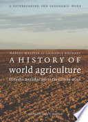 A History of World Agriculture Efforts To Draw Sustenance From
