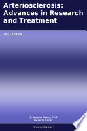 Arteriosclerosis Advances In Research And Treatment 2011 Edition