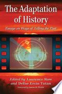 The Adaptation of History