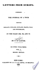 Letters from Europe  comprising the journal of a tour through Ireland  England  Scotland  France  Italy  and Switzerland in the years 1825   26 and  27