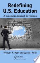 Redefining U S  Education