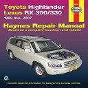 Toyota Highlander Lexus Rx 300 330 1999 Thru 2007