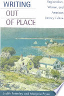 Writing Out of Place Alice Cary Mary E Wilkins Freeman Sarah