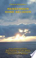 Menschsein ohne Religion