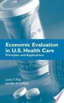 Economic Evaluation In U S Health Care