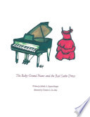 The Baby Grand Piano and the Red Satin Dress
